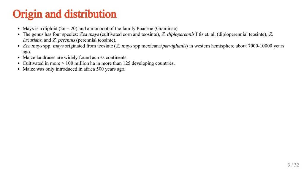 Origin and distribution Mays is a diploid (2n =...