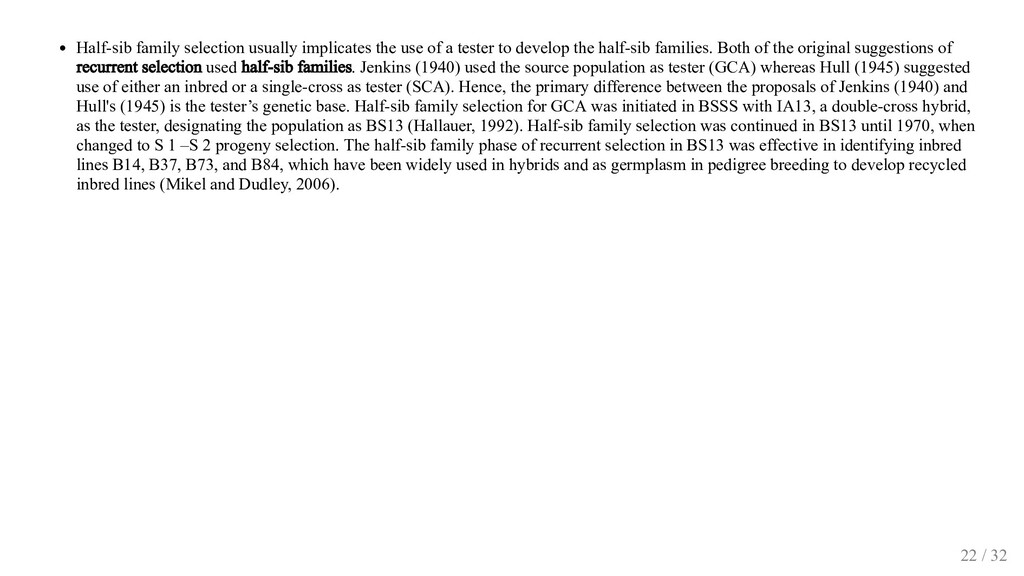 Half-sib family selection usually implicates th...