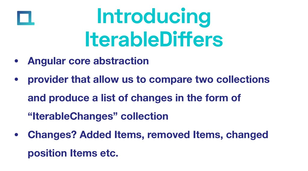 e-square.io Introducing IterableDiffers • Angul...