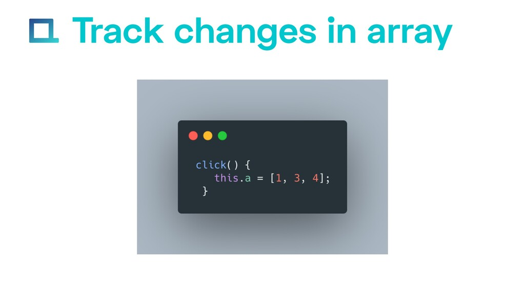 e-square.io Track changes in array