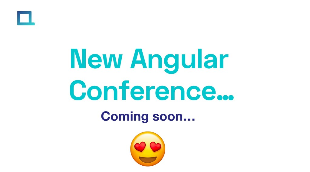 e-square.io New Angular Conference… Coming soon…