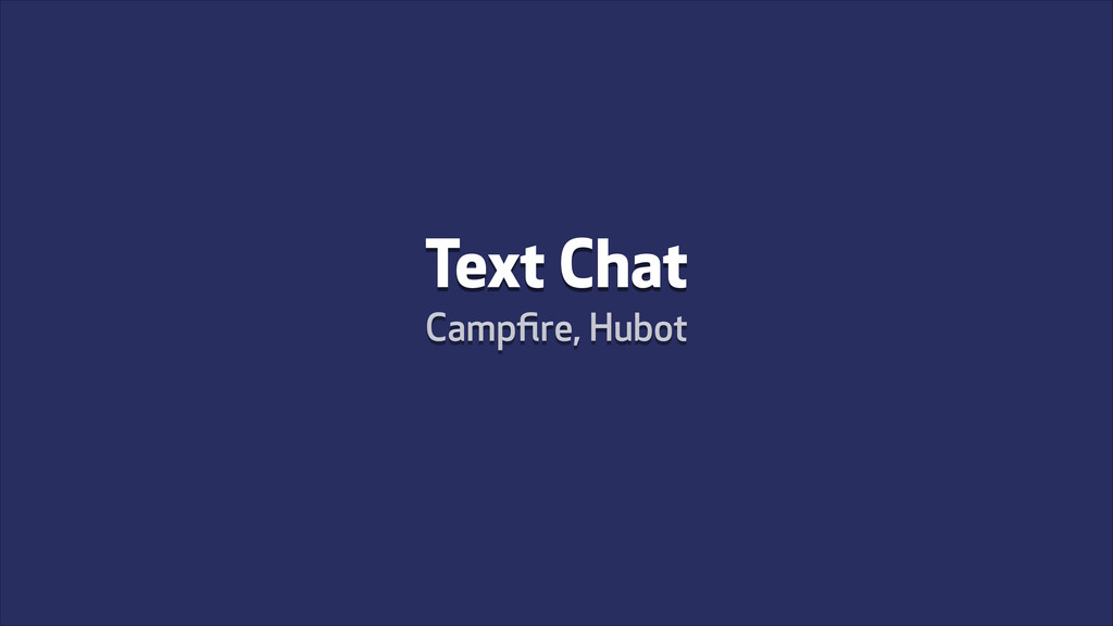 Text Chat Campfire, Hubot