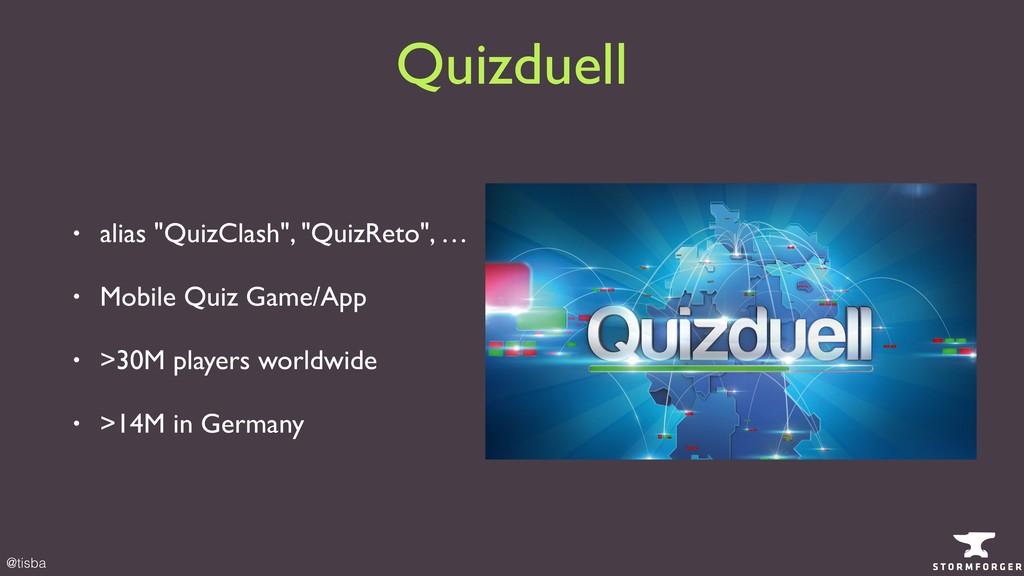 """@tisba Quizduell • alias """"QuizClash"""", """"QuizReto..."""
