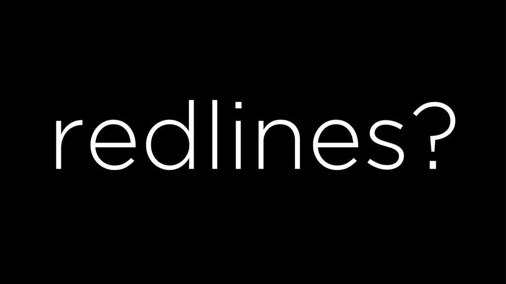 redlines?