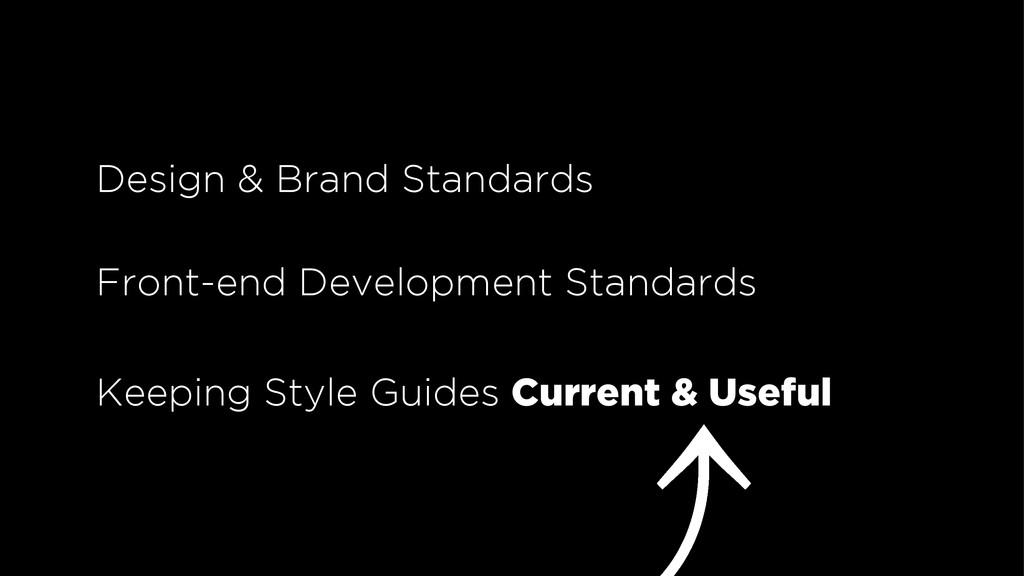 Design & Brand Standards Front-end Development ...