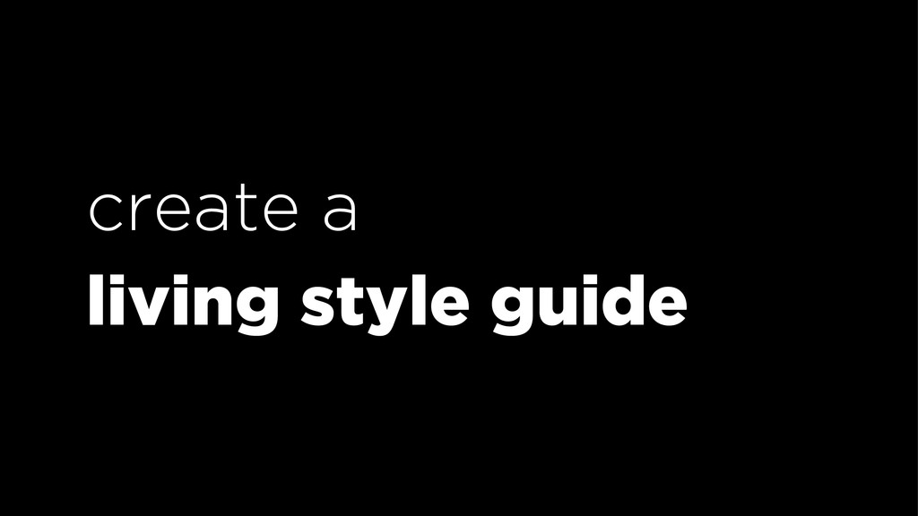 create a living style guide