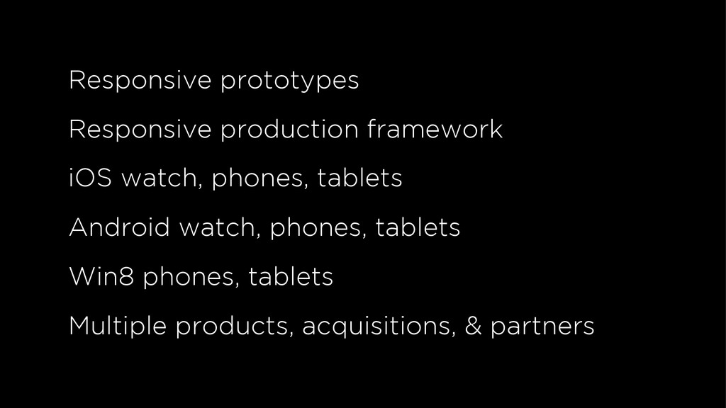 Responsive prototypes Responsive production fra...