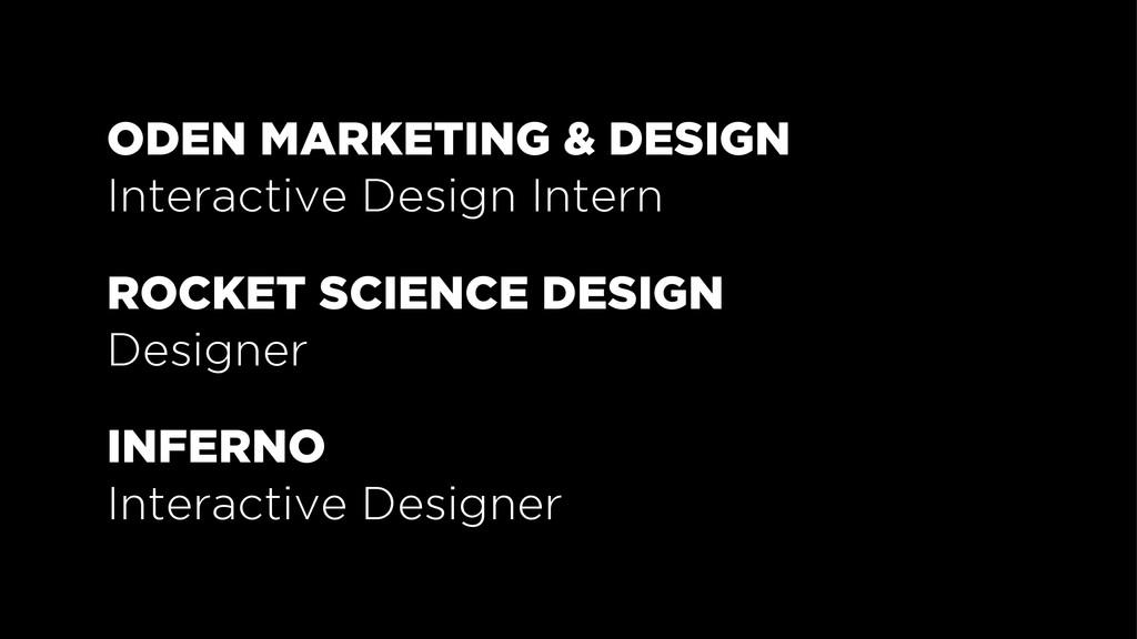 ODEN MARKETING & DESIGN Interactive Design Inte...