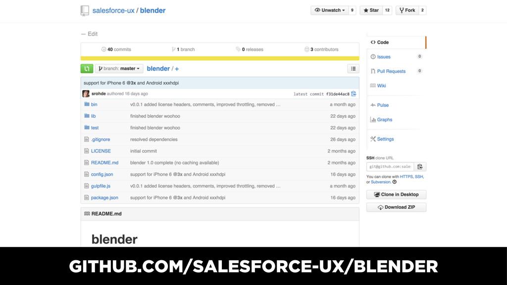GITHUB.COM/SALESFORCE-UX/BLENDER