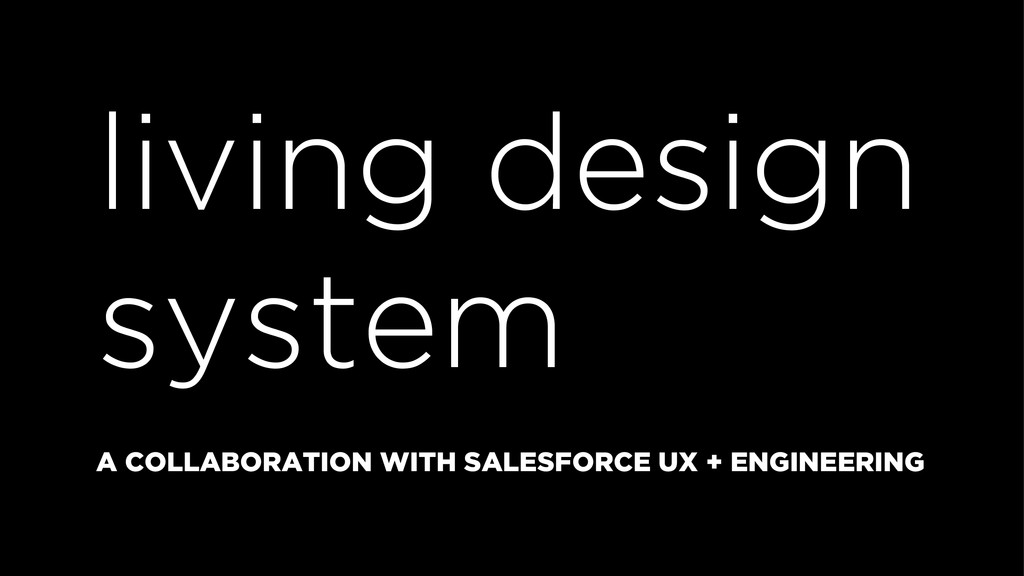 living design system A COLLABORATION WITH SALES...