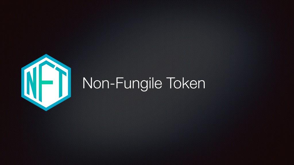Non-Fungile Token