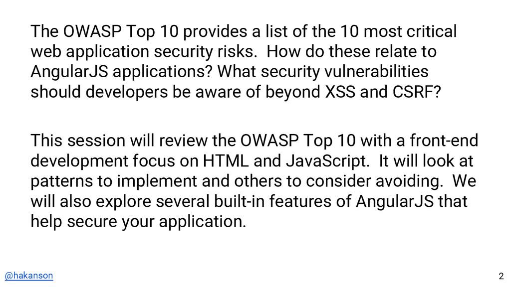 @hakanson The OWASP Top 10 provides a list of t...