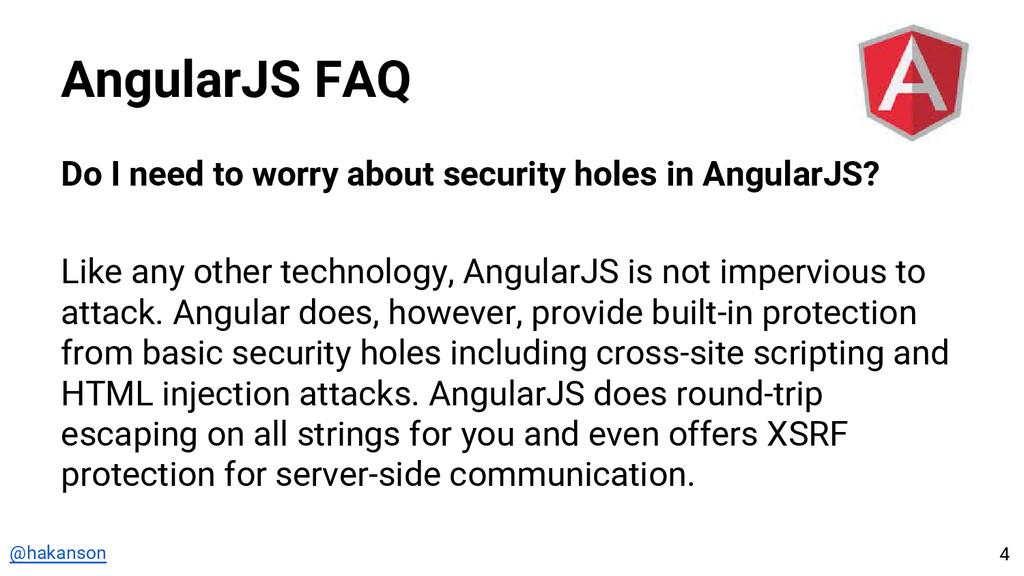@hakanson AngularJS FAQ Do I need to worry abou...