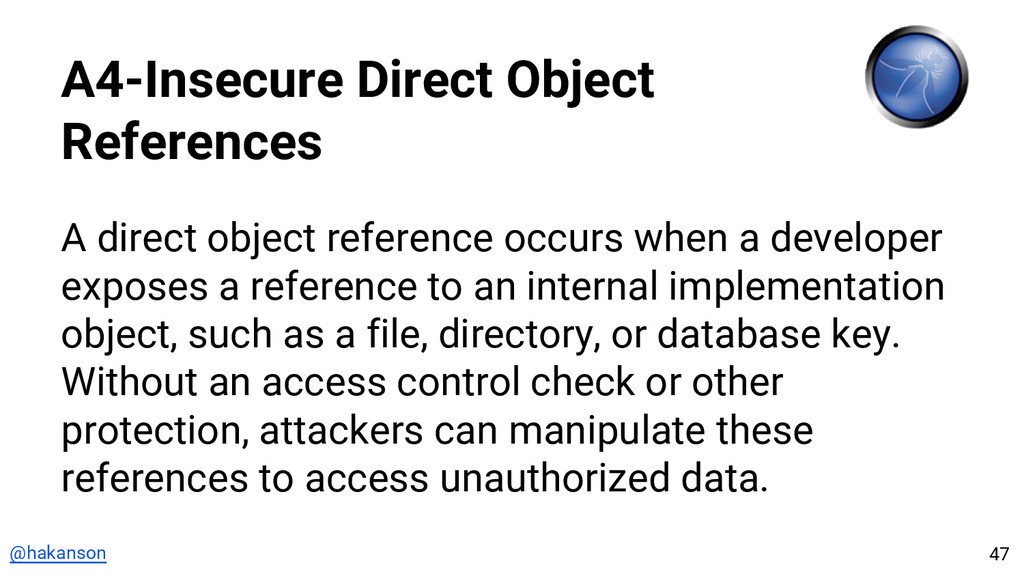 @hakanson A4-Insecure Direct Object References ...