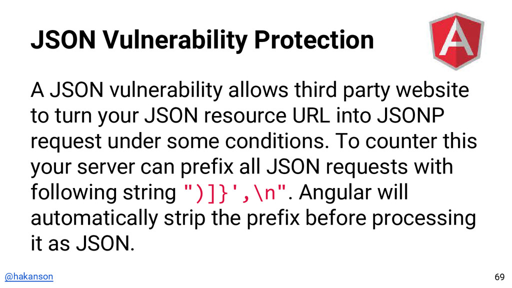 @hakanson JSON Vulnerability Protection A JSON ...
