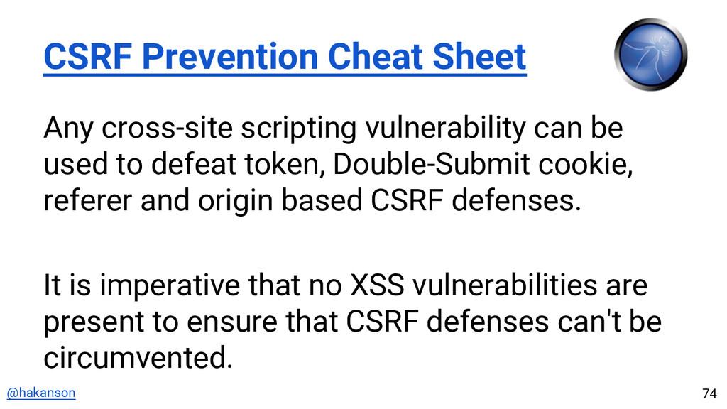 @hakanson CSRF Prevention Cheat Sheet Any cross...