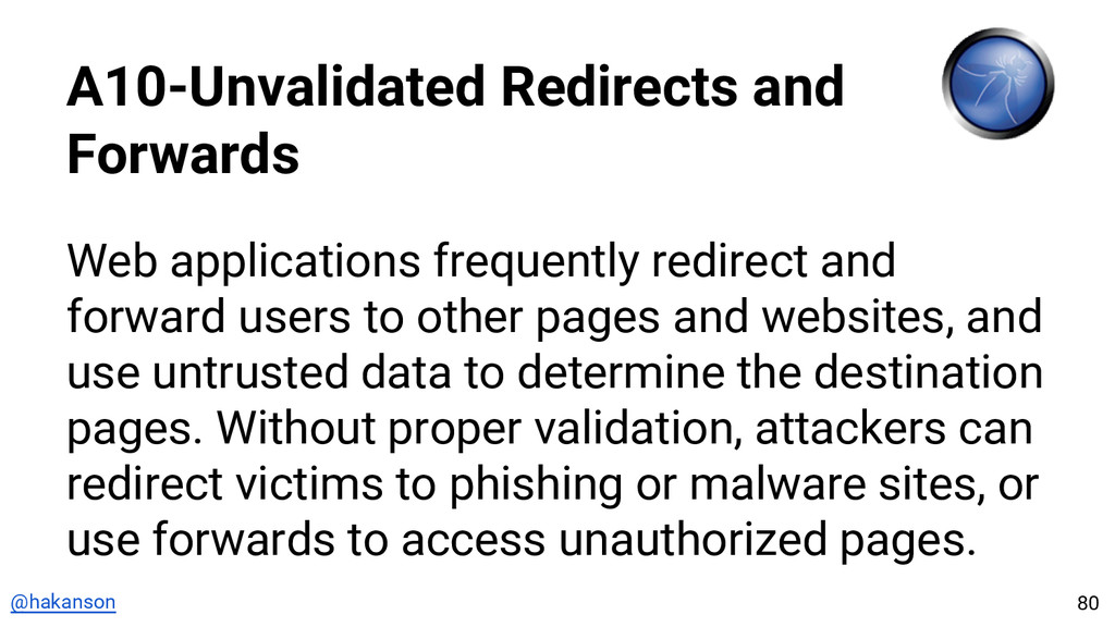@hakanson A10-Unvalidated Redirects and Forward...