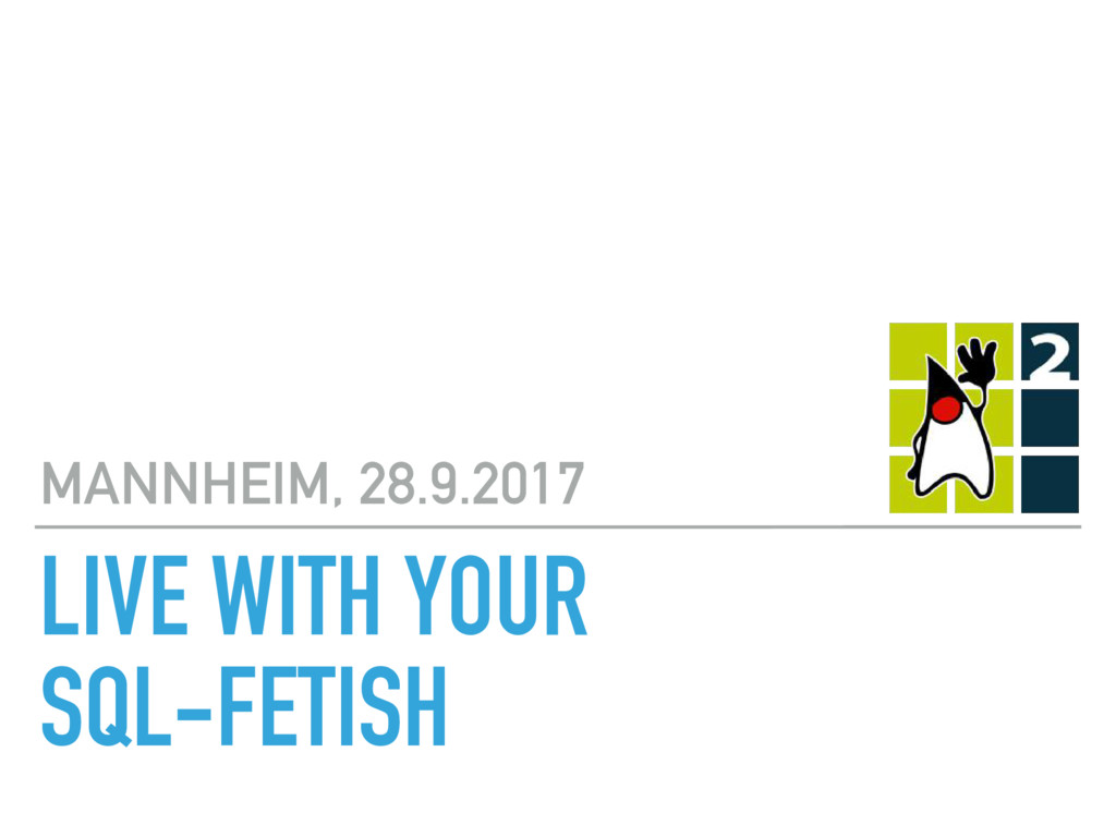 MANNHEIM, 28.9.2017 LIVE WITH YOUR 