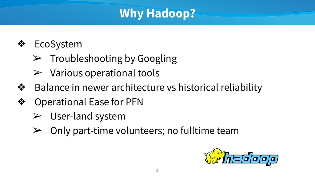Why Hadoop? ❖ EcoSystem ➢ Troubleshooting by Go...