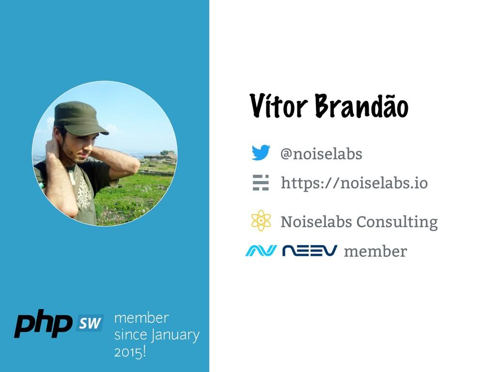 https://noiselabs.io @noiselabs Vítor Brandão m...