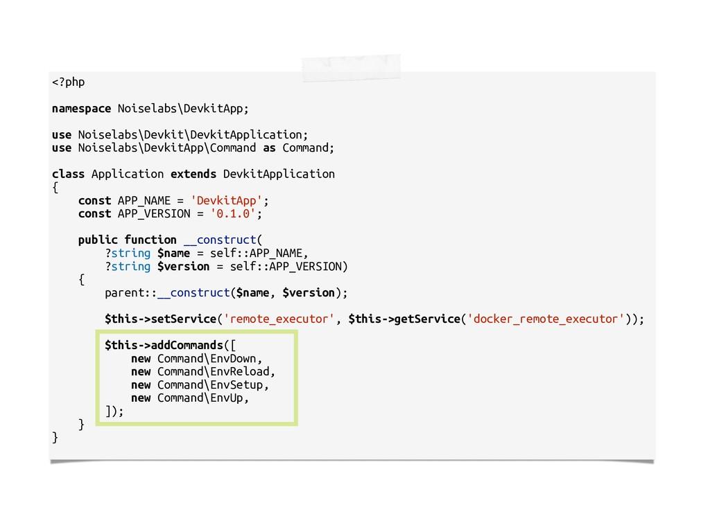 <?php namespace Noiselabs\DevkitApp; use Noisel...