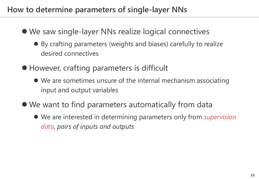 How to determine parameters of single-layer NNs...