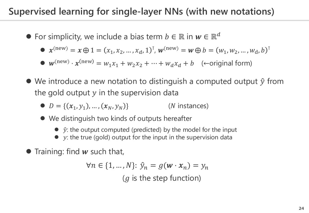 Supervised learning for single-layer NNs (with ...