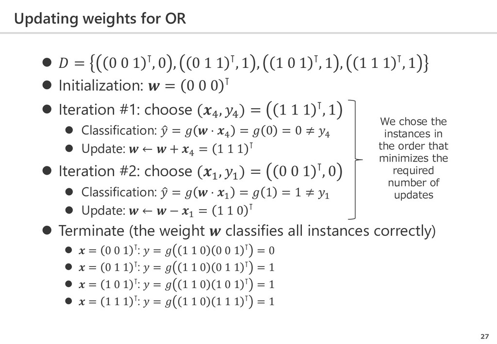 Updating weights for OR 27   = 0 0 1 ⊺, 0 , 0 ...