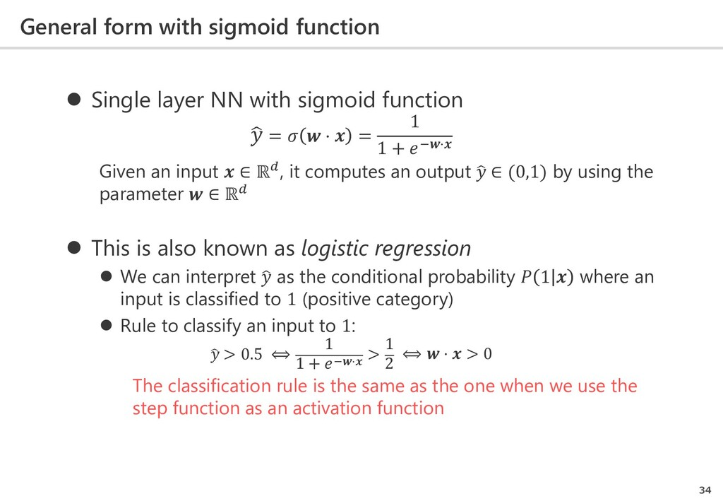 General form with sigmoid function 34  Single ...