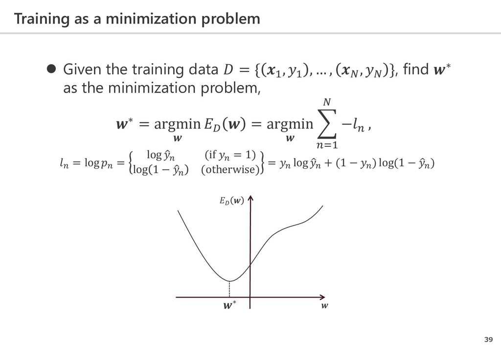 Training as a minimization problem 39  Given t...