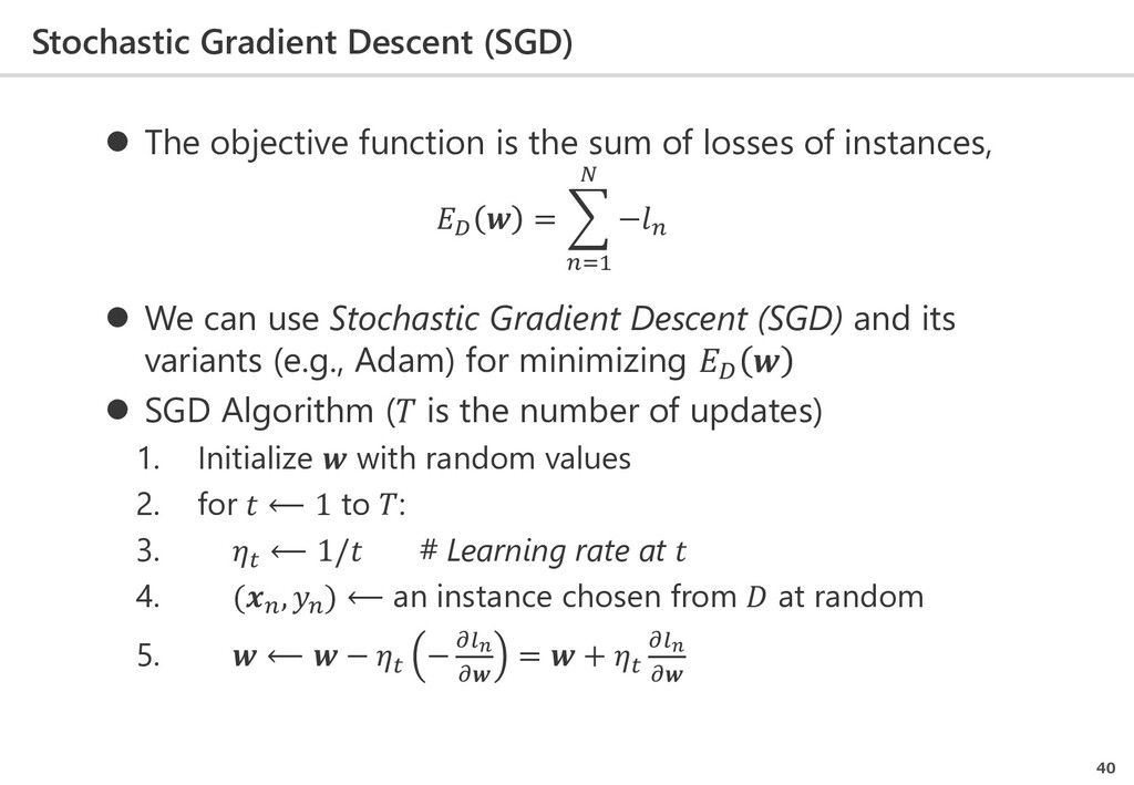 Stochastic Gradient Descent (SGD) 40  The obje...