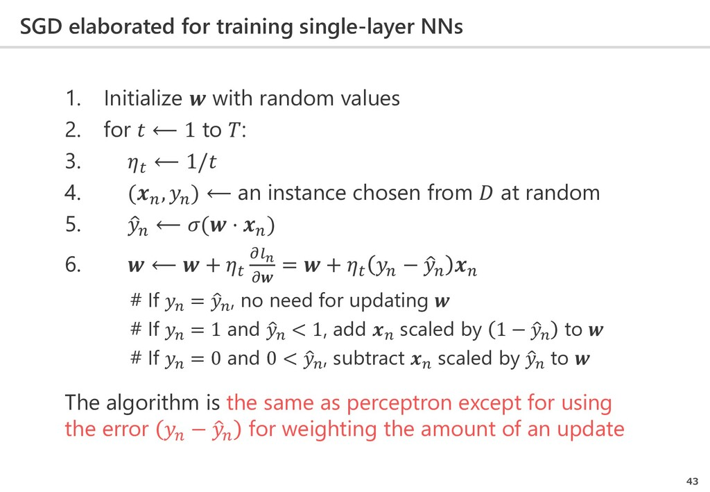 SGD elaborated for training single-layer NNs 43...