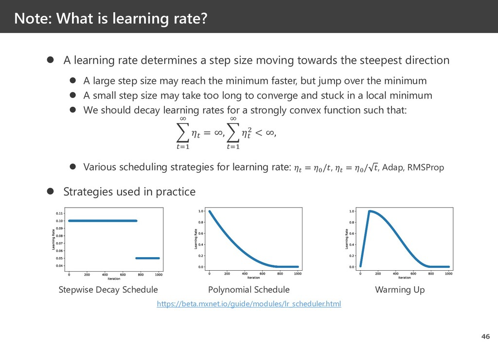 Note: What is learning rate? 46  A learning ra...