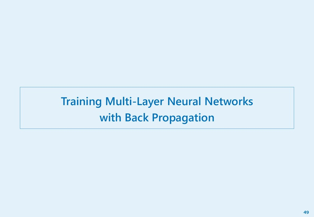 Training Multi-Layer Neural Networks with Back ...