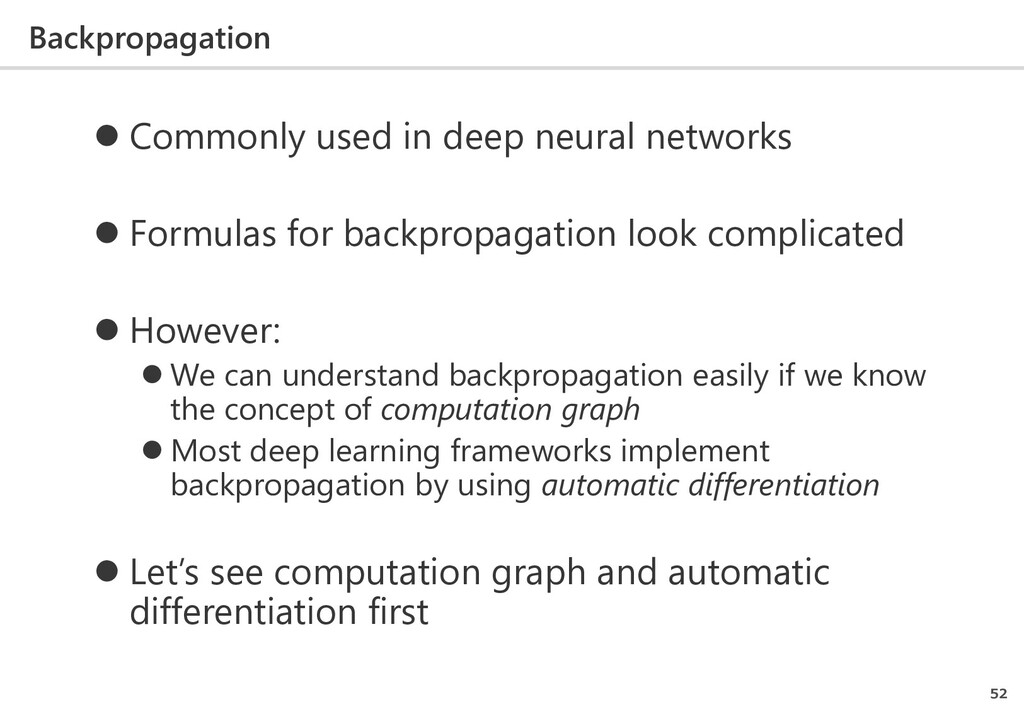 Backpropagation 52  Commonly used in deep neur...