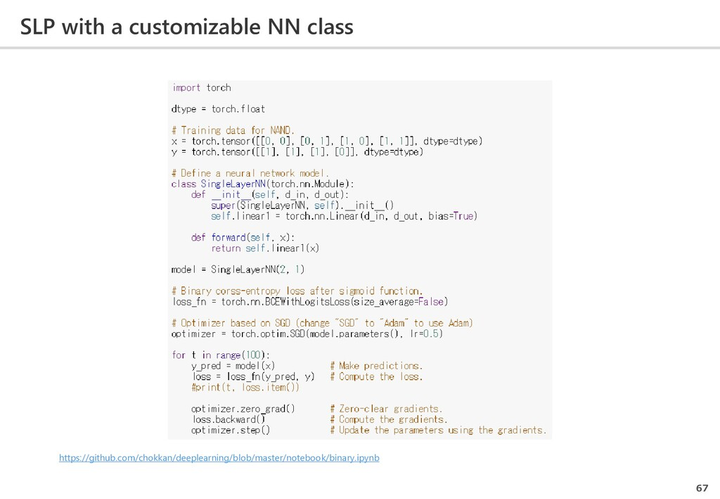 SLP with a customizable NN class 67 https://git...