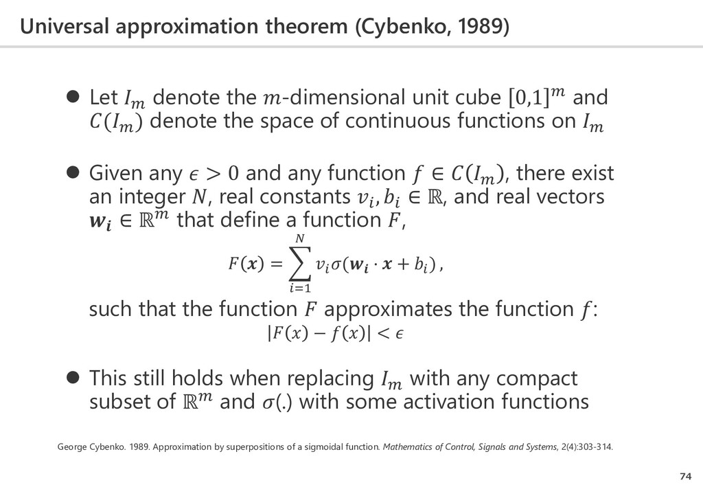 Universal approximation theorem (Cybenko, 1989)...