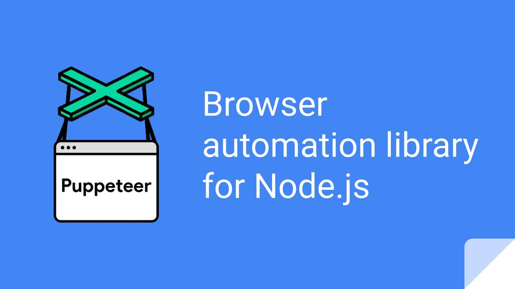 Browser automation library for Node.js