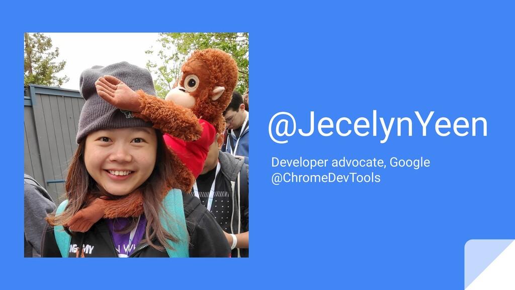 @JecelynYeen Developer advocate, Google @Chrome...