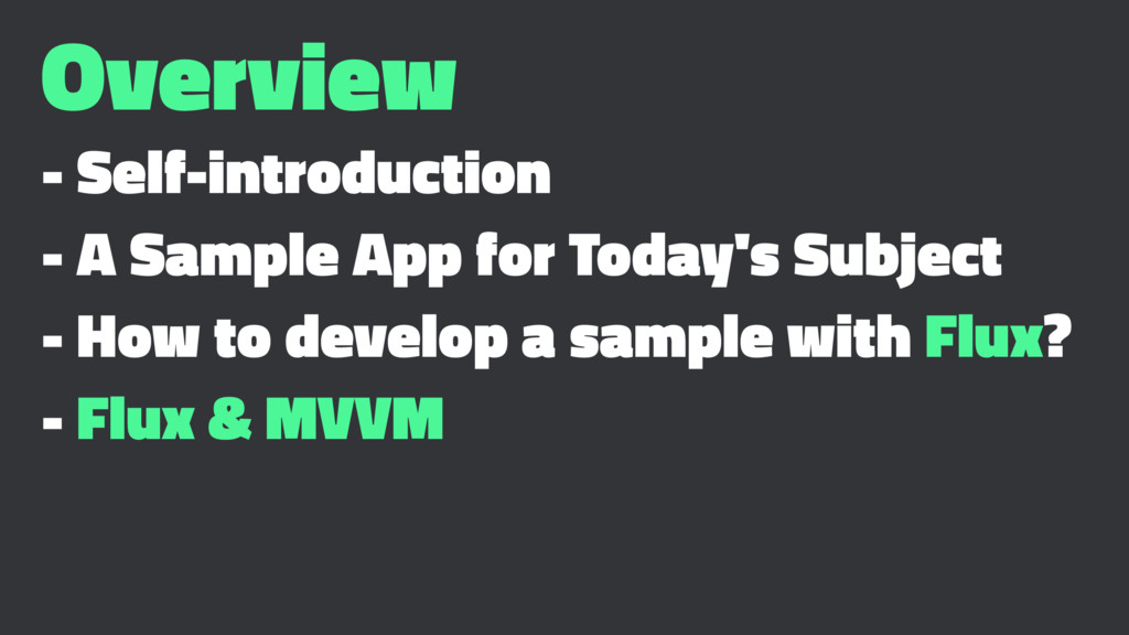 Overview - Self-introduction - A Sample App for...