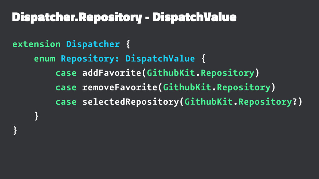Dispatcher.Repository - DispatchValue extension...