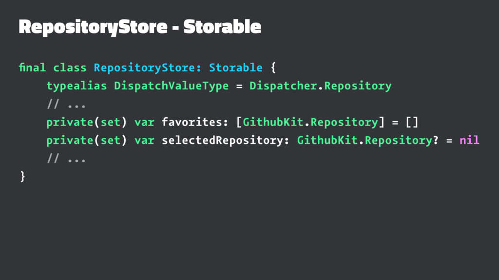 RepositoryStore - Storable final class Repositor...