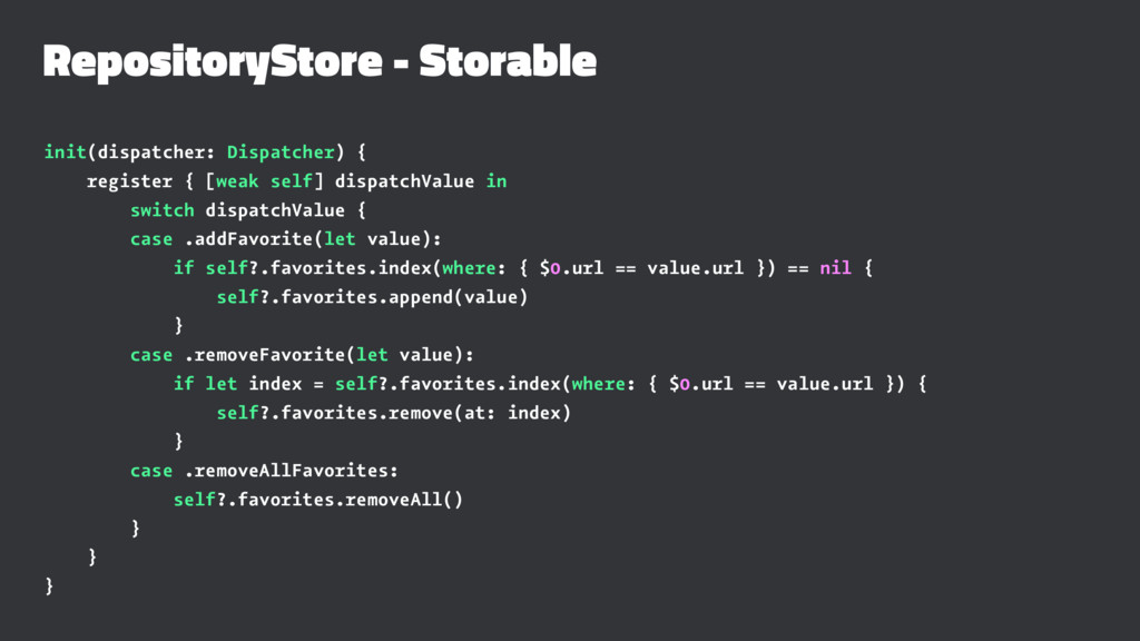 RepositoryStore - Storable init(dispatcher: Dis...
