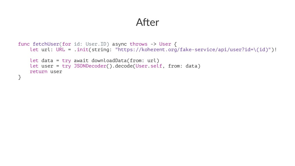 "A""er func fetchUser(for id: User.ID) async thro..."