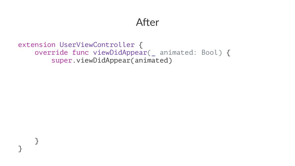 "A""er extension UserViewController { override fu..."