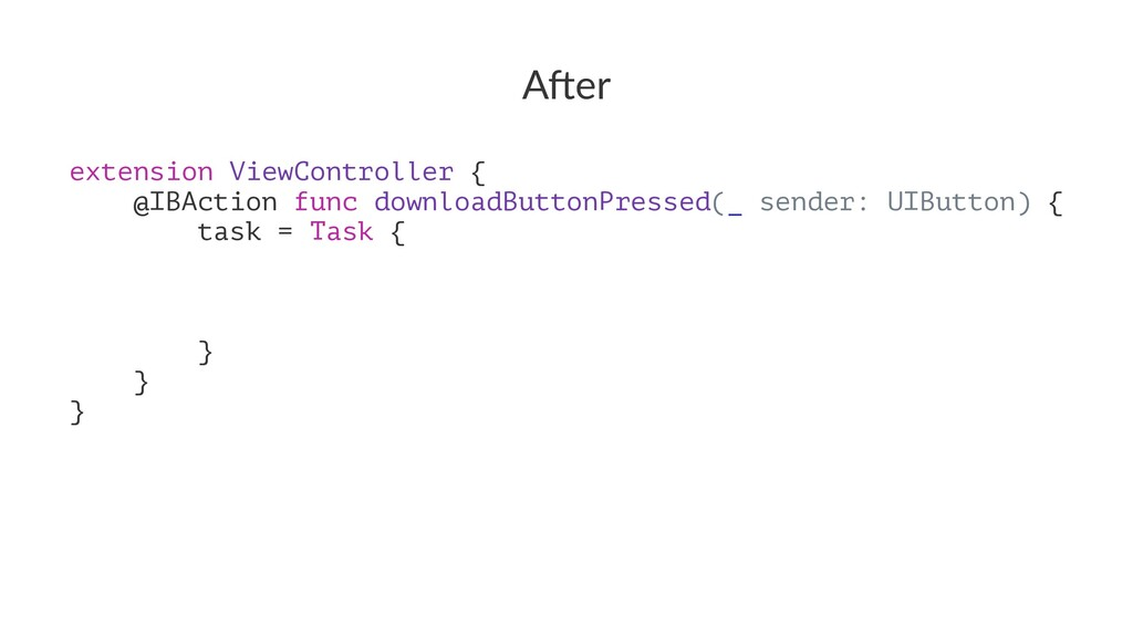 """A""""er extension ViewController { @IBAction func ..."""