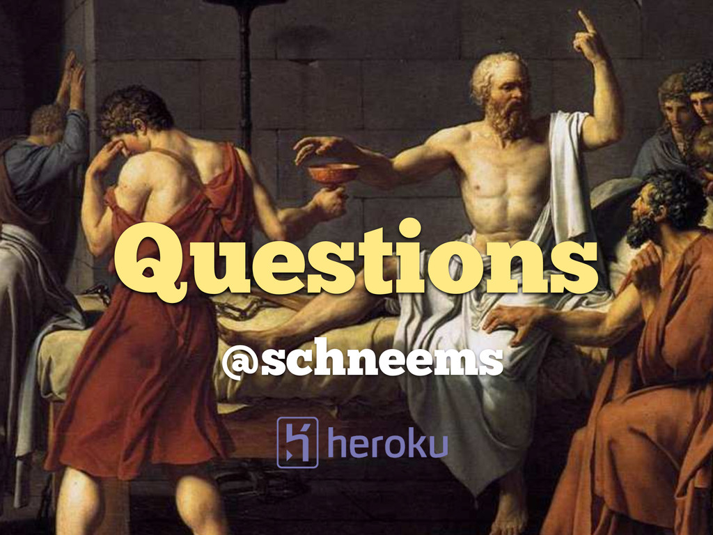 Questions @schneems