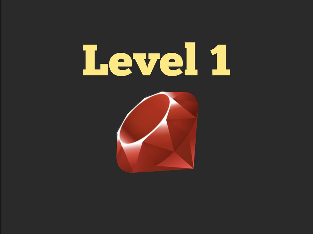 Level 1 !