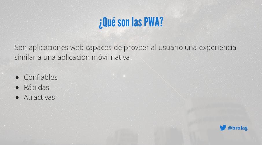 @brolag ¿Qué son las PWA? Confiables Rápidas At...