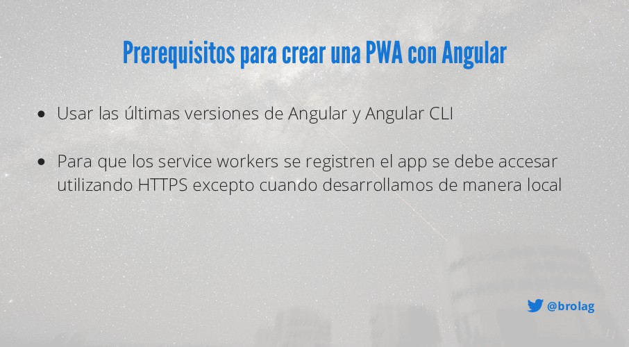 @brolag Prerequisitos para crear una PWA con An...